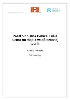 Postkolonialna Polska. Biała plama na mapie współczesnej teorii