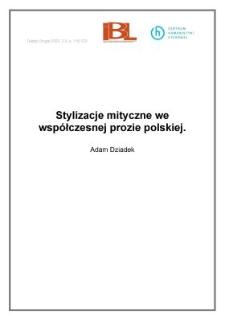 Stylizacje mityczne we współczesnej prozie polskiej