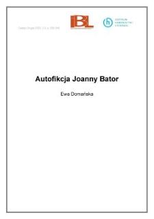 Autofikcja Joanny Bator