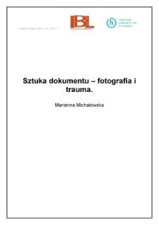 Sztuka dokumentu - fotografia i trauma