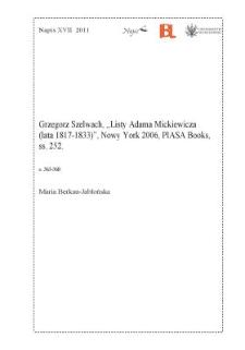 """""""Listy Adama Mickiewicza (lata 1817-1833)"""", Nowy York 2006, PIASA Books, ss. 252."""