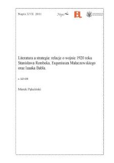 Literatura a strategia: relacje o wojnie 1920 roku Stanisława Rembeka, Eugeniusza Małaczewskiego oraz Izaaka Babla