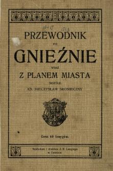 Przewodnik po Gnieźnie wraz z planem miasta