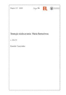 Strategie niedoczytania: Maria Bartusówna