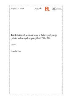 Jakobiński ruch wolnościowy w Polsce pod presją państw zaborczych w poezji lat 1789 - 1794