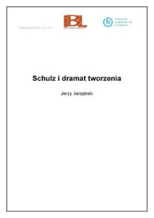 Schulz i dramat tworzenia