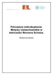 Principium individuationis. Motywy nietzscheańskie w twórczości Brunona Schulza