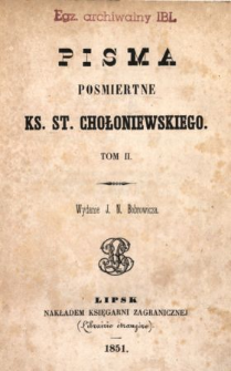 Pisma pośmiertne ks. St. Chołoniewskiego T. 2 /