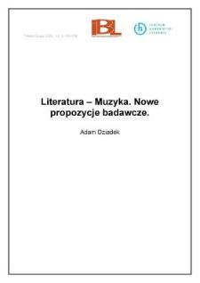 Literatura - Muzyka. Nowe propozycje badawcze