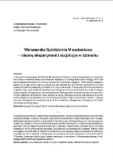 Warszawska Spółdzielnia Mieszkaniowa – ideowy eksperyment i socjologia w działaniu