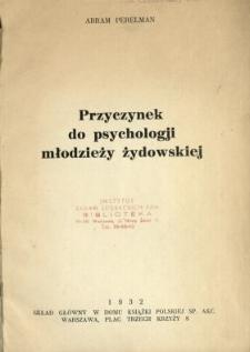 Przyczynek do psychologji młodzieży żydowskiej