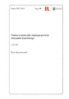 Trauma wojenna jako inspiracja powieści Aleksandra Kamińskiego
