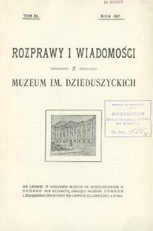 Rozprawy i Wiadomości z Muzeum im. Dzieduszyckich.