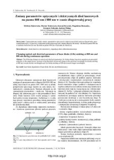 Zmiana parametrów optycznych i elektrycznych diod laserowych na pasmo 808 nm i 880 nm w czasie długotrwałej pracy Elżbieta Dąbrowska, Marian Teodorczyk, Konrad Krzyżak, Magdalena Romaniec, Grzegorz Sobczak, Andrzej Maląg.
