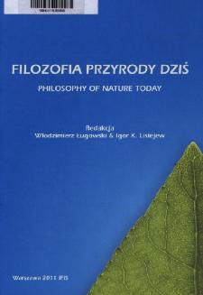 Filozofia przyrody - dziś = Philosophy of nature today. Spis treści