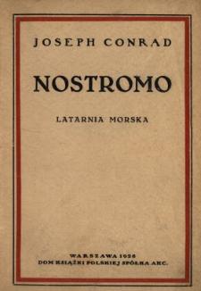 Nostromo : powieść z pobrzeża morskiego. T. 2, Cz. 3, Latarnia morska /