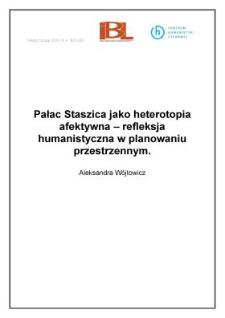 Pałac Staszica jako heterotopia afektywna - refleksja humanistyczna w planowaniu przestrzennym