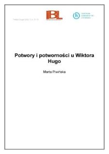 Potwory i potworności u Wiktora Hugo