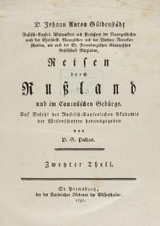 D. Johann Anton Güldenstädt [...] Reisen durch Russland und im Caucasischen Gebürge. Th. 2