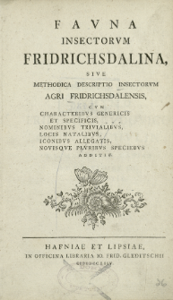 Fauna Insectorum Fridrichsdalina, sive methodica descriptio insectorum agri Fridrichsdalensis [...]
