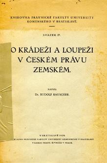 O krádeži a loupeži c českém právu zemském