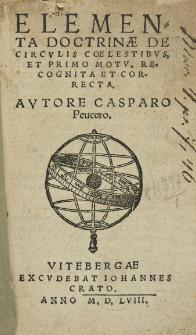 Elementa Doctrinae De Circvlis Coelestibvs Et Primo Motv : Recognita Et Correcta