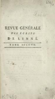Revue generale des ecrits de Linne [...]. T. 2