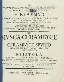 De Musca-Cerambyce Seu Cerambyce Spurio Nouum Insectorum Ordinem Constituente