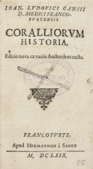 Joan. Lvdovici Gansii D. Medici Francofvrtensis Coralliorvm Historia