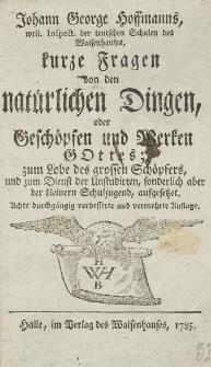 Johann George Hoffmanns [...] Kurze Fragen von den natürlichen Dingen [...]
