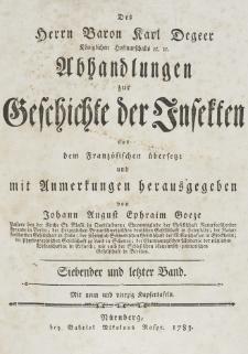 Abhandlungen zur Geschichte der Insekten aus dem Französischen übersetzt und mit Anmerkunge [...]. T. 7