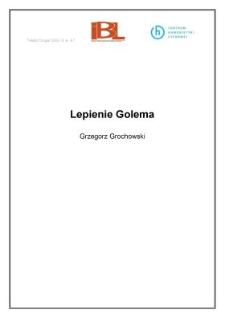 Lepienie Golema (wstęp)