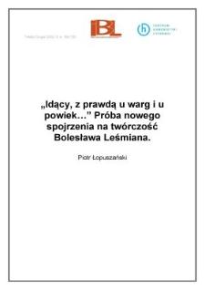 """""""Idący, z prawdą u warg i u powiek..."""" Próba nowego spojrzenia na twórczość Bolesława Leśmiana"""
