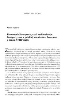 """""""Promemoria Bounaparcie"""", czyli ambiwalencje bonapartyzmu w polskiej anonimowej broszurzez końca XVIII wieku"""
