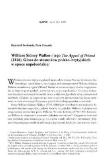 """William Sidney Walker i jego """"The Appeal of Poland"""" (1816). Glosa do stosunków polsko-brytyjskich w epoce napoleońskiej"""