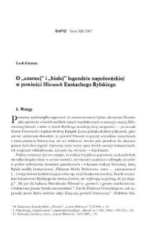 """O """"czarnej"""" i """"białej"""" legendzie napoleońskiej w powieści """"Warunek"""" Eustachego Rylskiego"""