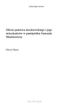 Obraz państwa moskiewskiego i jego mieszkańców w pamiętniku Samuela Maskiewicza