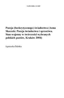 Poezja (bezkrytycznego) świadectwa