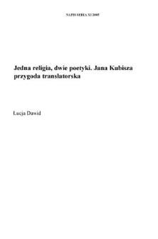 Jedna religia, dwie poetyki. Jana Kubisza przygoda translatorska