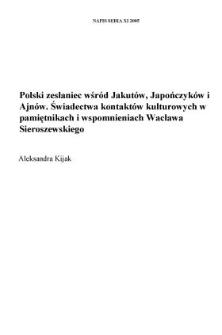 Polski zesłaniec wśród Jakutów, Japończyków i Ajnów. Świadectwa kontaktów kulturowych w pamiętnikach i wspomnieniach Wacława Sieroszewskiego
