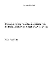 Czeskie przygody polskich oświeconych. Podróże Polaków do Czech w XVIII wieku