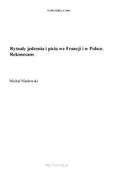 Rytuały jedzenia i picia we Francji i w Polsce. Rekonesans