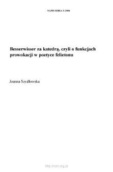"""""""Besserwisser"""" za katedrą, czyli o funkcjach prowokacji w poetyce felietonu"""