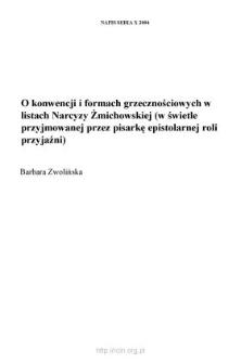 O konwencji i formach grzecznościowych w listach Narcyzy Żmichowskiej (w świetle przyjmowanej przez pisarkę epistolarnej roli przyjaźni)