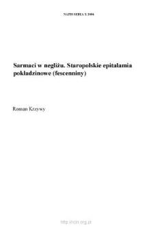 Sarmaci w negliżu. Staropolskie epitalamia pokładzinowe (fescenniny)