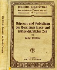 Ursprung und Verbreitung der Germanen in vor- und frühgeschichtlicher Zeit. T. 1-2