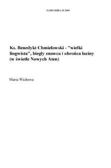 """Ks. Benedykt Chmielowski — """"wielki lingwista"""", biegły znawca i obrońca łaciny (w świetle """"Nowych Aten"""")"""