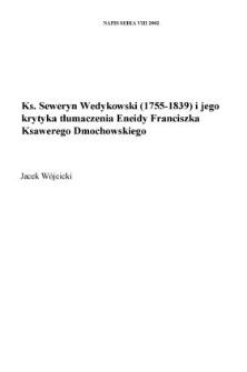 """Ks. Seweryn Wedykowski (1755-1839) i jego krytyka tłumaczenia """"Eneidy"""" Franciszka Ksawerego Dmochowskiego"""