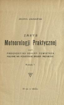 Zarys meteorologji praktycznej czyli prognostyki odmian powietrza podane na podstawie badań przyrody