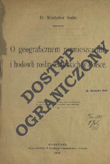 O geograficznem rozmieszczeniu i hodowli roślin lekarskich w Polsce